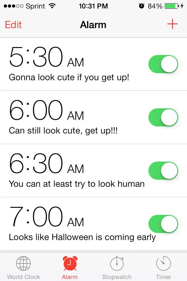 Haha!:) my alarm clock!