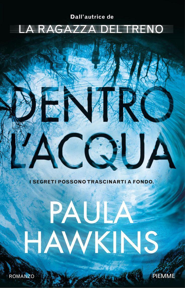 Libro Dentro l'acqua di Paula Hawkins