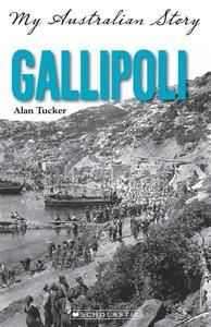 (own) My Australian Story Gallipoli by Alan Tucker. Lying about his age and looking for adventure, 14-year-old Victor March enlists in the 10th Battalion of the AIF to fight in the Great War.