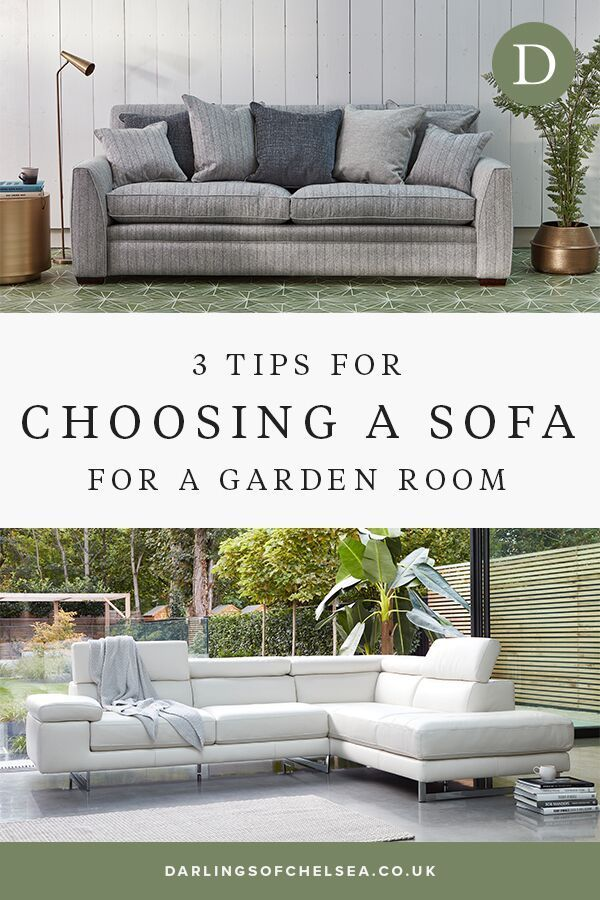 3 Tips On Choosing A Sofa For A Garden Room Darlings Of Chelsea Sofa Design Small Single Sofa Sofa