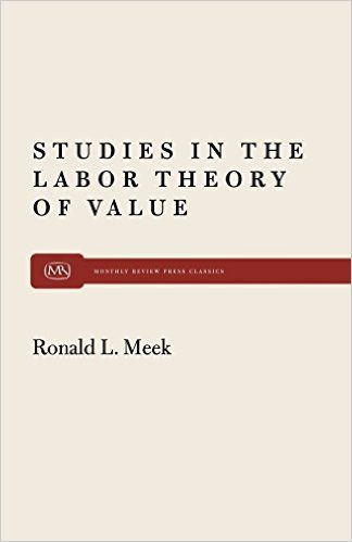 Studies in the Labor Theory of Value, Second Edition