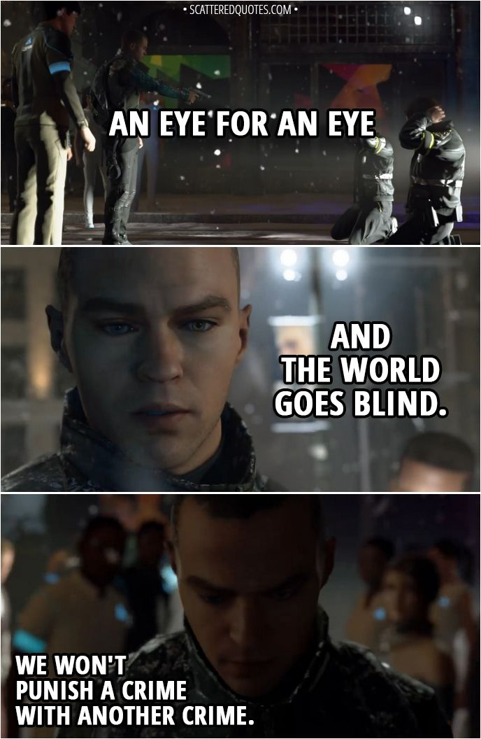 90 Best Detroit Become Human Quotes Scattered Quotes Humanity Quotes Video Game Quotes Detroit Being Human