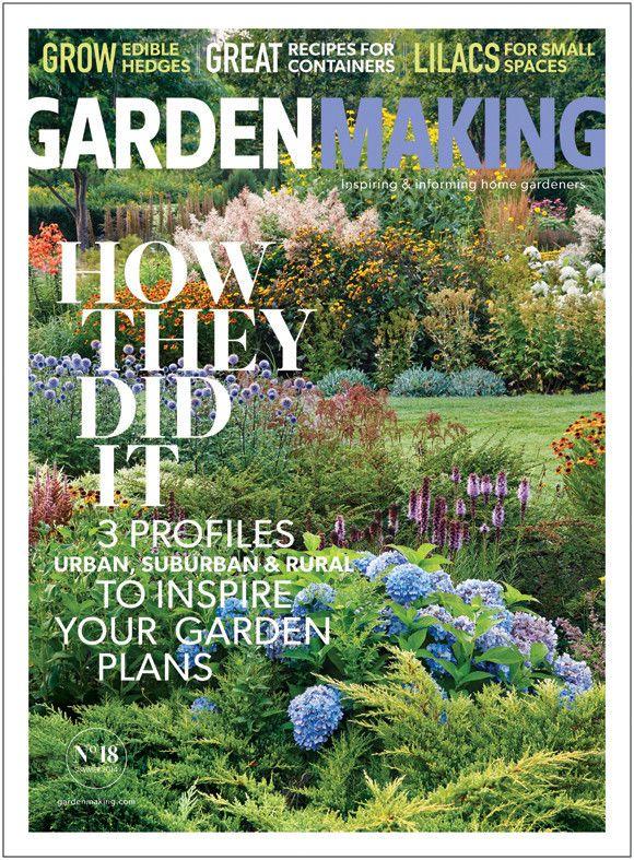 Garden Making No. 18 – Summer 2014