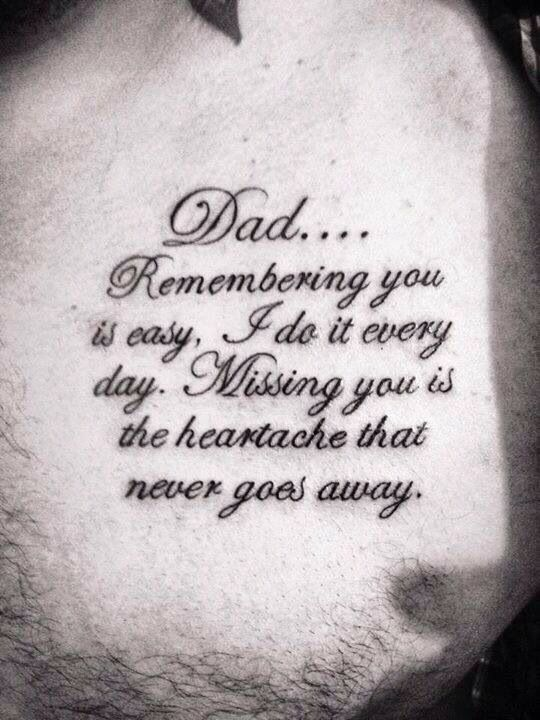 make a personal quote tattoo about missing a departed father - Google Search