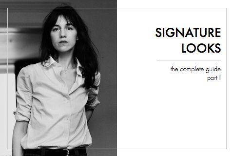 Developing a Signature Look: The Complete Guide {Part I}