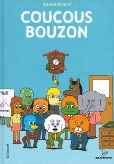 Catalogue Bande Dessinée - Gallimard - Coucous Bouzon - Anouk Ricard - Bayou