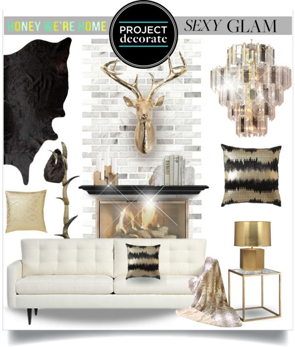 """""""Project Decorate: Sexy Glam With Honey We're Home"""" by ambervogue on Polyvore"""