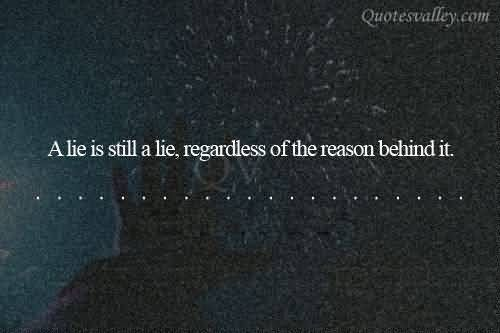 liar quotes and sayings | He Who Permits Himself To Tell A Lie Once~ Thomas Jefferson