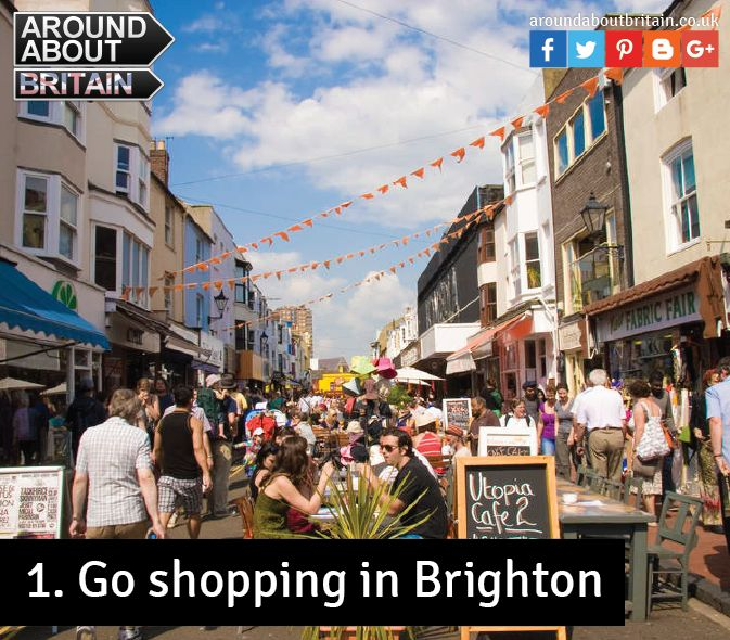 Go shopping in Brighton! You need never get bored in this loveably eccentric city. There's always something unexpected to enjoy, the secret is to roam freely and keep your eyes peeled.