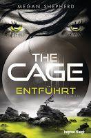 Zeit für neue Genres: Rezension: The Cage. Entführt - Megan Shepherd