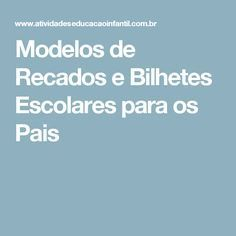 Modelos de Recados e Bilhetes Escolares para os Pais