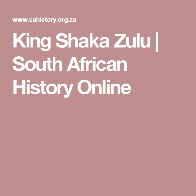 King Shaka Zulu | South African History Online