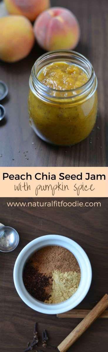 Peach Chia Seed Jam - Natural Fit Foodie