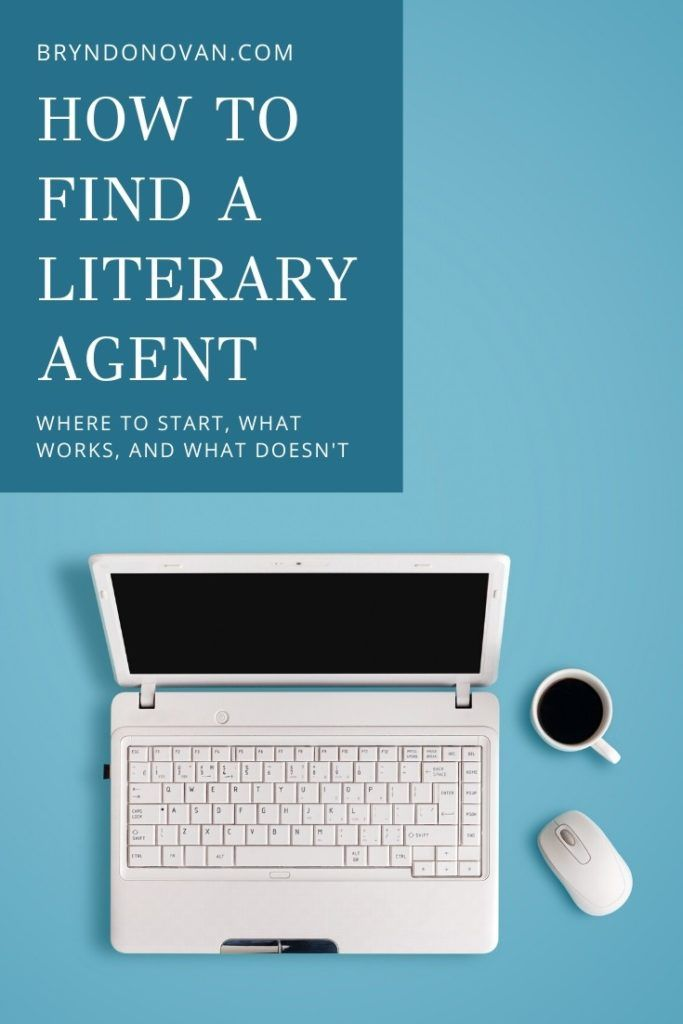 How To Find A Literary Agent In 2020 Literary Agent Writing Groups Writing Conferences