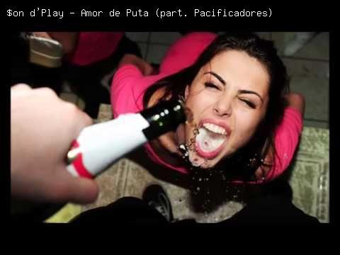 $on d'Play - Amor de Puta (part. Pacificadores) - Hungria Hip Hop   Letra da Música