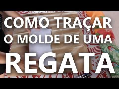 COMO TRAÇAR O MOLDE DE UMA REGATA - YouTube