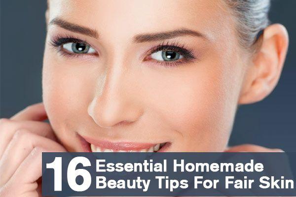 16 Essential Homemade Beauty Tips For Fair Skin