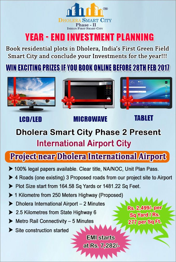 Year-end #Investment Planning. Book #Residential #Plots at #dholerasmartcityphase2 near #Dholera #International #Airport Plots with #amenities  #Win #LCD #LED #Microwave #Tablet