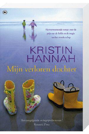 79 best boeken images on pinterest book cover art books and thrillers mijn verloren dochter kristin hannah fandeluxe Gallery