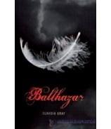BALTHAZAR (Claudia Gray)