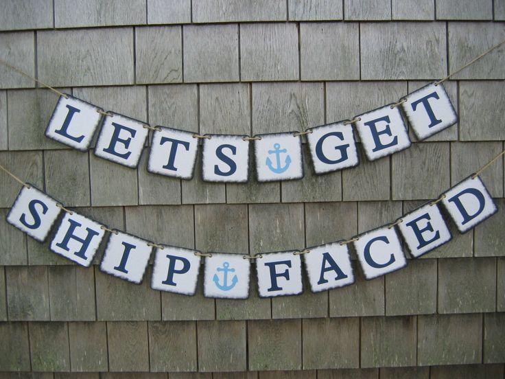 Bachelorette Banner, Nautical Bachelorette Banner, Bachelorette Party Decor, Ship Faced, Nautical Party Decor, Nautical Bachelorette Sign by IchabodsImagination on Etsy https://www.etsy.com/listing/198596519/bachelorette-banner-nautical