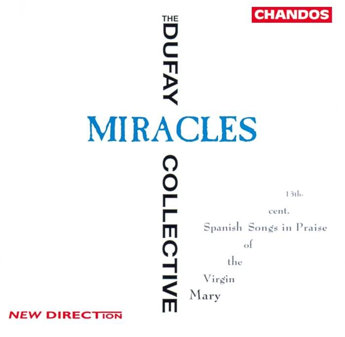 Guillaume Dufay – Miracles – The Dufay Collective, Vivien Ellis