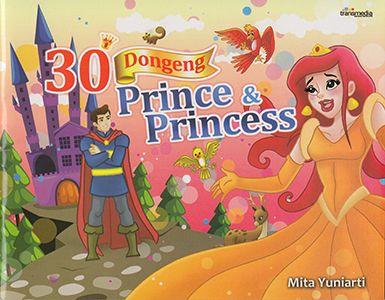 30 Dongeng Prince dan Princess