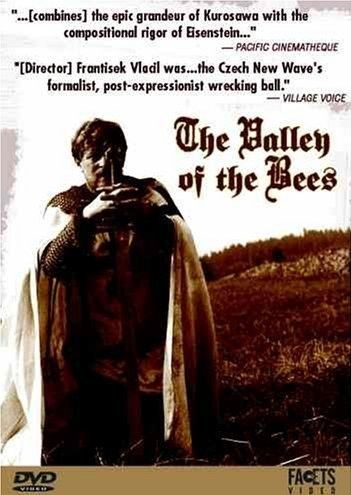 "Valley of the Bees (1968) ""Údolí vcel"" (original title) Stars: Petr Cepek, Jan Kacer, Vera Galatíková ~ Director: Frantisek Vlácil"