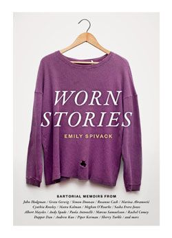 Worn Stories | A Collection of Stories About Clothing and Memory