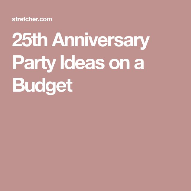 1000 ideas about 25th anniversary parties on pinterest
