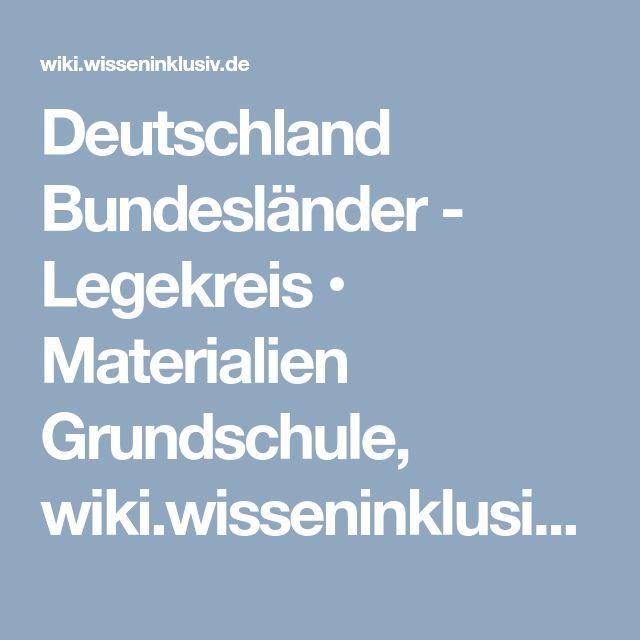 Deutschland Bundesländer - Legekreis • Materialien Grundschule, wiki.wisseninklusiv.de