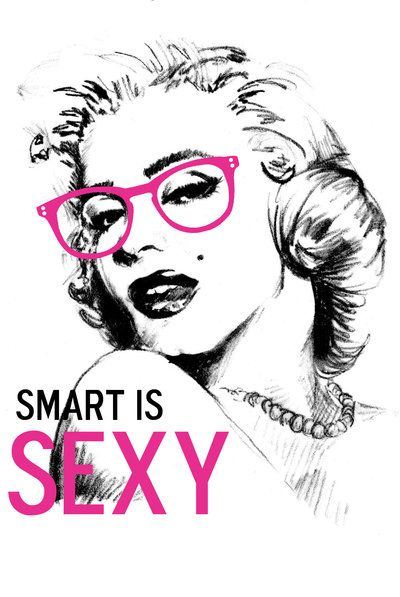 Smart: Smart Sexy Quotes, Pop Art, Sexy Marilyn Monroe Quotes, Smartissexi, Marilynmonroe, Sexy Intellectual, Job Quotes, Smart Is Sexy, Quotes Marilynmonro