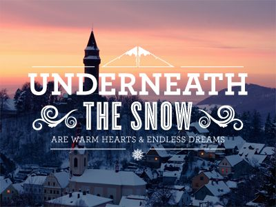 underneath the snow