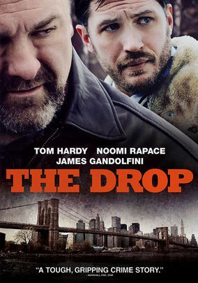 The Drop is a wonderfully told story of a bartender trying to get his life together at a bar which is a money drop for mobs. Tom Hardy does great job acting in this film and James Gandolfini also is excellent in this intriguing story. I am always fascinated by mob films and this one was different from others as it is told by someone who is not in the business.