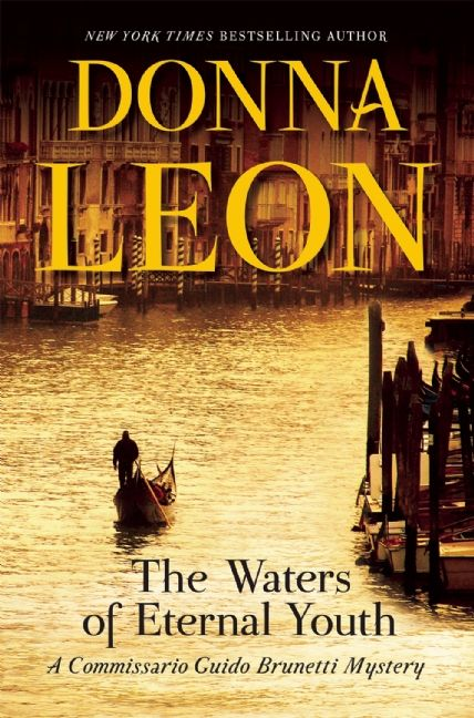 In Donna Leon's Commissario Guido Brunetti series, the Venetian inspector has been called on to investigate many things, from shocking to petty crimes. But in The Waters of Eternal Youth, the 25th novel in this celebrated series, Brunetti finds himself drawn into a case that may not be a case at all.