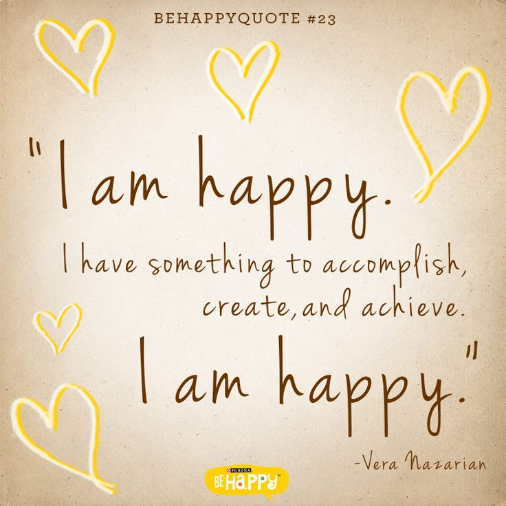 "am happy."" Inspiring quote from Vera Nazarian."