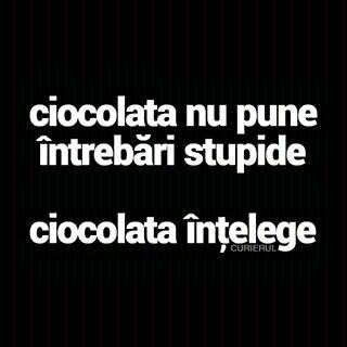Ciocolata intelege.