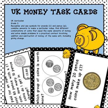 UK Money Task Cards Higher Order Thinking - This resource contains 52 money task cards that require year 2 students to use higher order thinking skills. Just print and go as all of the hard work is done by the cards!Just added on November 1st, 2016!The cards primarily focus on the UK Curriculum outcomes for year 2 which are: Recognise and use symbols for pounds () and pence (p); combine amounts to make a particular value, find different combinations of coins that equal the same amounts of…