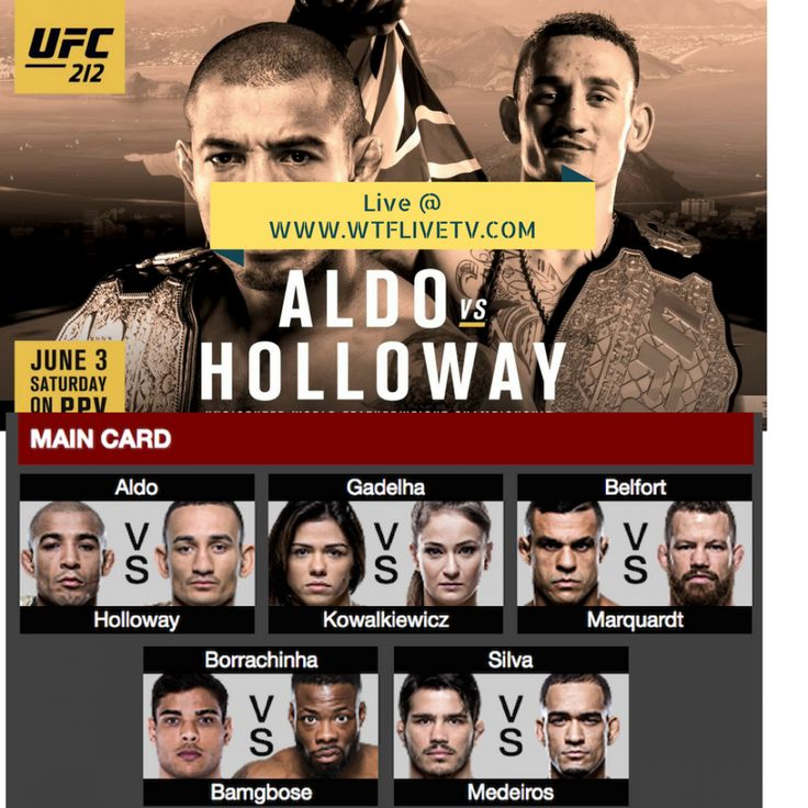 Watch UFC 212 Online Live Stream Aldo VS Holloway UFC live Stream Free