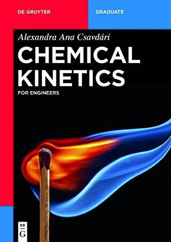 Chemical Kinetics: For Engineers (De Gruyter Textbook) by... https://www.amazon.co.uk/dp/3110475154/ref=cm_sw_r_pi_dp_x_hxnCybN1212GQ