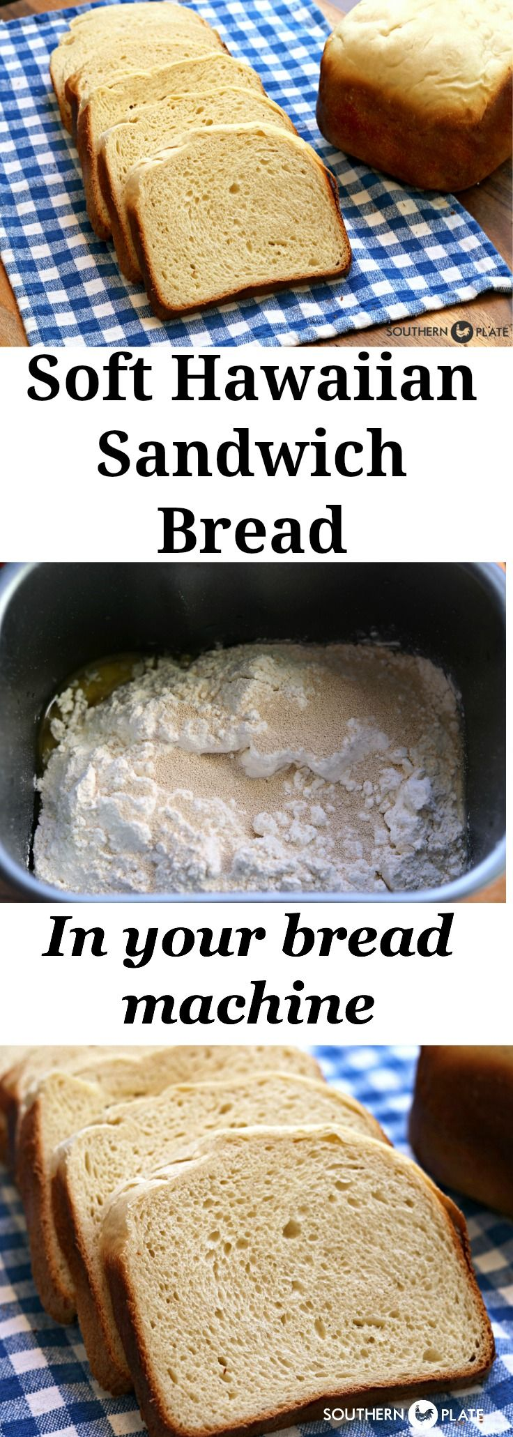 soft hawaiian sandwich bread homemade bread machine recipe ~ http://www.southernplate.com