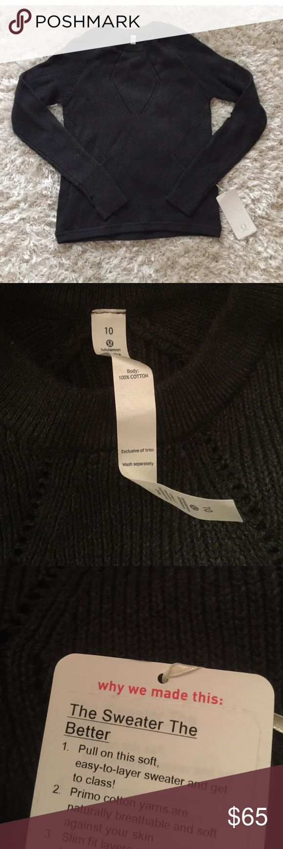 NWT lululemon sweater size 10 New with tag. Size 10. Dark grey color. The last pic is a model pic wearing same style of sweater but different color. lululemon athletica Sweaters Crew & Scoop Necks
