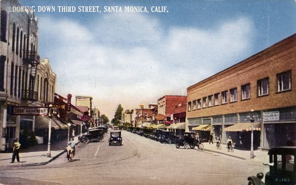 Third Street, Santa Monica. circa 1927. Courtesy of the Werner Von Boltenstern Postcard Collection, Department of Archives and Special Collections, Loyola Marymount University Library.