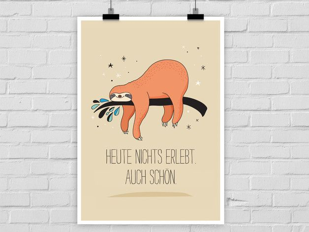 Kunstdruck mit süßem Faultier Print, Typo Poster / illustrated art print with sloth and lettering made by Prints Eisenherz via DaWanda.com