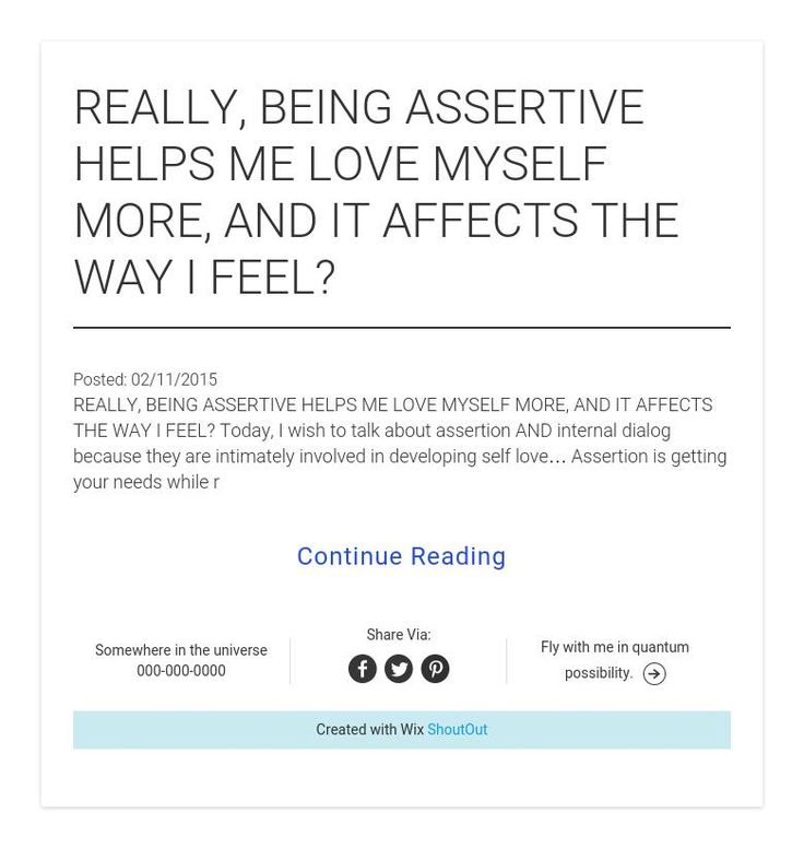 REALLY, BEING ASSERTIVE HELPS ME LOVE MYSELF MORE, AND IT AFFECTS THE WAY I FEEL?