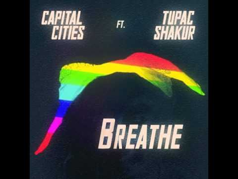 Awesome. Capital Cities ft. Tupac Shakur - Breathe (Pink Floyd cover) #nowplaying #music