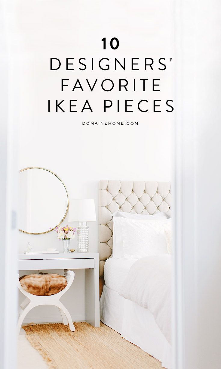 10 designers share their favorite IKEA pieces #ikeafurniturespotting