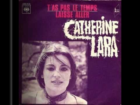 Catherine Lara - T'as pas le temps (1972) - YouTube