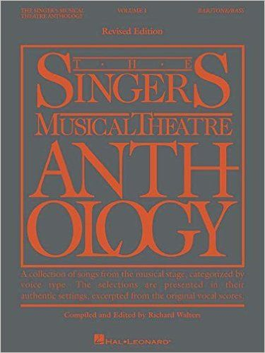 The Singer's Musical Theatre Anthology - Volume 1: Baritone/Bass Book Only (Singer's Musical Theatre Anthology (Songbooks)): Hal Leonard Corp., Richard Walters: 9780881885484
