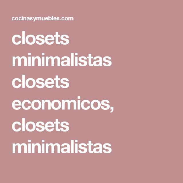 closets minimalistas  closets economicos, closets minimalistas